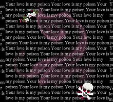 Your love is my poison by MARILOLA126