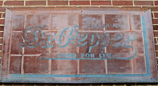 Old Dr. Pepper Sign by Cynthia48