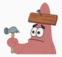 Patrick star  (with a plank nailed on to him) by Kongregater123
