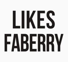 LIKES FABERRY by june25thfoto