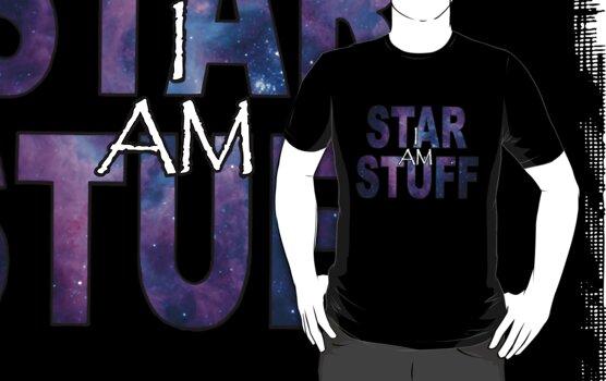 I AM STAR STUFF v2.0 by dmbarnham