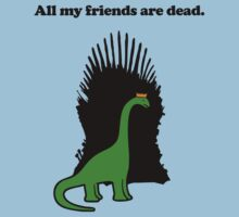 All My Friends Are Dead (Game Of Thrones) by jezkemp