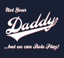 Not Your Daddy-1 by GUS3141592