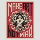 Make Art Not War by Eugenenoguera