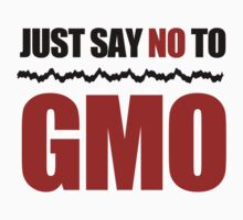 Just Say No To GMO by thepixelgarden