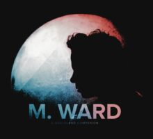 "M. WARD ""A Wasteland Companion"" by Edx3000"