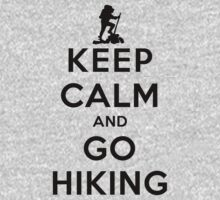Keep Calm and Go Hiking(LS) by rachaelroyalty