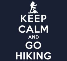 Keep Calm and Go Hiking(DS) by rachaelroyalty