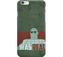 The Matrix - Morpheus: Ever had a dream... iPhone Case/Skin