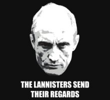 The Lannisters Send Their Regards by KDGrafx
