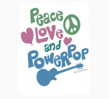 Peace Love and Powerpop by mytshirtfort