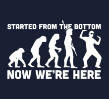 Started From The Bottom by AJ Paglia
