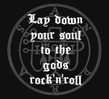 Lay Down Your Soul To The Gods Rock'n'Roll by cisnenegro