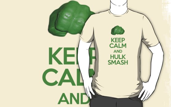 Keep Calm and Hulk Smash by octanetwisted