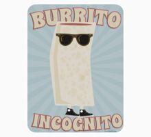 Burrito Incognito by mytshirtfort