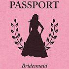 Bridesmaid Passport Invitation  by maydaze