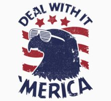 Deal With It - America- by Look Human