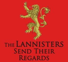 The Lannisters Send Their Regards by ScottW93