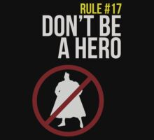 Zombie Survival Guide - Rule #17: Don't Be A Hero by AlexNoir