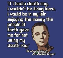 Sheldon Quote - Death Ray by TGIGreeny