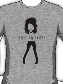 The Swines! T Shirt T-Shirt