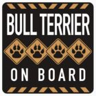 Bull Terrier On Board		 by SignShop