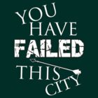 Arrow - You Have Failed This City! by Lunil