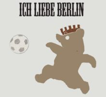 I Love Berlin - Ich Liebe Berlin by Rob Price