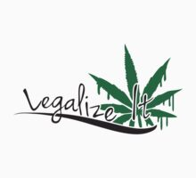 Legalize It Weed by Style-O-Mat