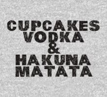 CUPCAKES VODKA & HAKUNA MATATA by DrAwesome