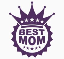 Worlds Best Mom by Style-O-Mat