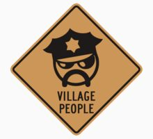 Village People Sign by SignShop