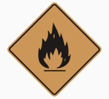 Inflammable Sign by SignShop