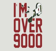 I'M OVER 9000!!!!!!!!!!!!!! No border. by DBZKING