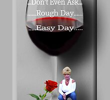 ☝ ☞ DON'T EVEN ASK (VERSION TWO) BONITA'S WINE GLASS☝ ☞ by ╰⊰✿ℒᵒᶹᵉ Bonita✿⊱╮ Lalonde✿⊱╮