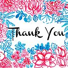 Thank You Floral by carla zamora