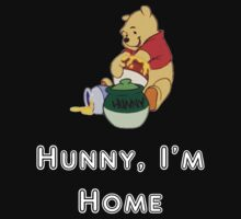 """Hunny I'm Home"" Funny Shirt or Sticker by MarinaArts"