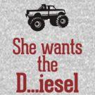 She wants the Diesel by RexLambo