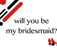 be my bridesmaid mod birds by maydaze