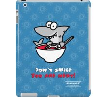 Fin's soup – Beware the shark iPad Case/Skin