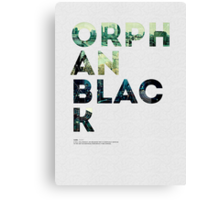 Orphan Black Canvas Print