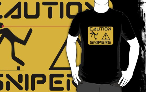 Caution Snipers by rams17