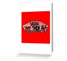 Off Them All (White/Red) Greeting Card