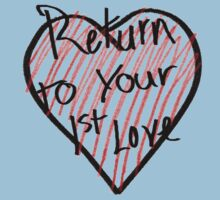 Return to your 1st love by Colby Maust