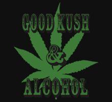Good Kush & Alcohol by blckstrps29