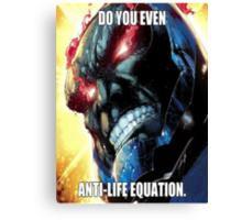 Do you even Anti-Life Equation? Canvas Print