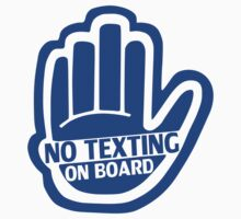 NO TEXTING ON BOARD Blue Sticker/iPhone Case v1 by jnmvinylstudio