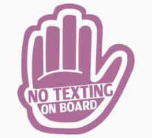NO TEXTING ON BOARD Pink Sticker/iPhone Case v1 by jnmvinylstudio