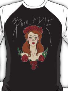 "Lana Del Rey ""Born To Die"" - Earth Tone Version T-Shirt"