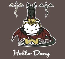 Hello Dany by Firepower